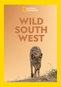 National Geographic: Wild South West