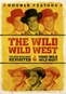 The Wild Wild West Revisited / More Wild Wild West